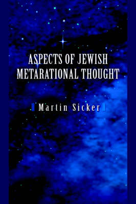 Aspects of Jewish Metarational Thought