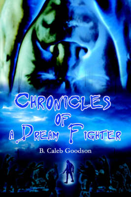 Chronicles of a Dream Fighter