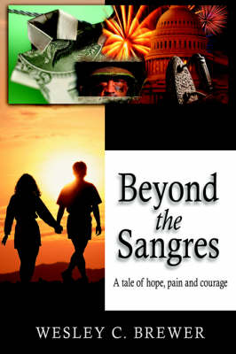 Beyond the Sangres: A tale of hope, pain, and courage