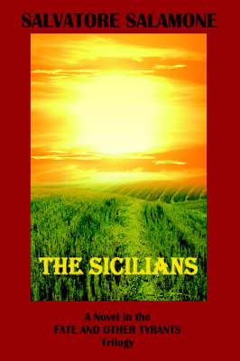 The Sicilians: A Novel in the Fate and Other Tyrants Trilogy