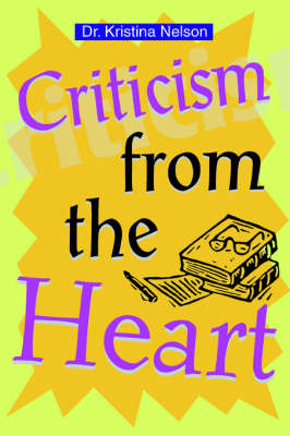 Criticism from the Heart