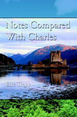Notes Compared with Charles
