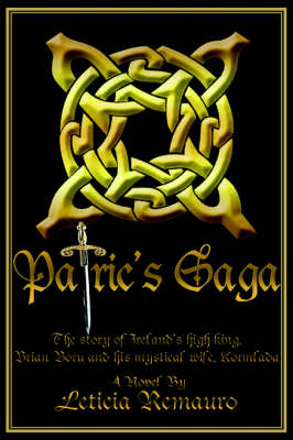 Patric's Saga: The Story of Ireland's High King, Brian Boru and His Mystical Wife, Kormlada