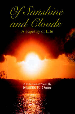 Of Sunshine and Clouds: A Tapestry of Life