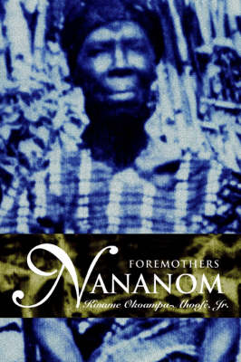 Nananom: Foremothers