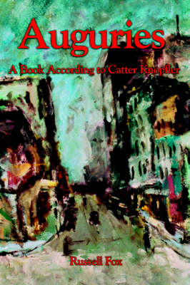 Auguries: A Book According to Catter Knopfler