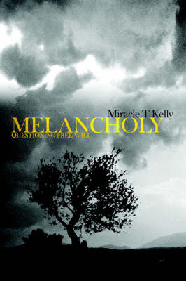 Melancholy: Questioning Free Will