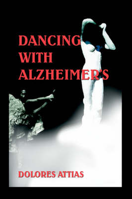Dancing with Alzheimer's
