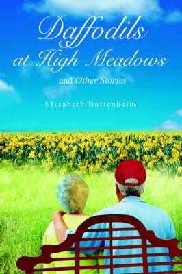 Daffodils at High Meadows: And Other Stories