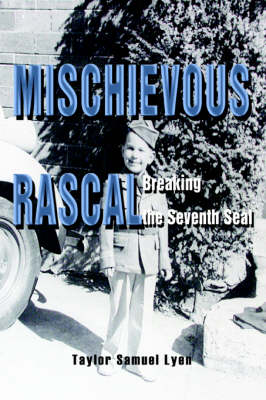 Mischievous Rascal: Breaking the Seventh Seal
