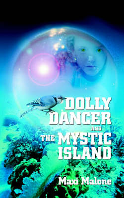 Dolly Dancer and the Mystic Island
