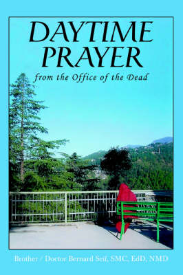 Daytime Prayer: From the Office of the Dead