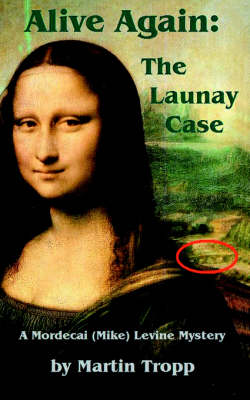 Alive Again: The Launay Case