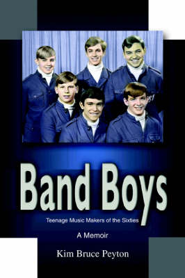 Band Boys: Teenage Music Makers of the Sixties