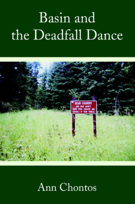 Basin and the Deadfall Dance