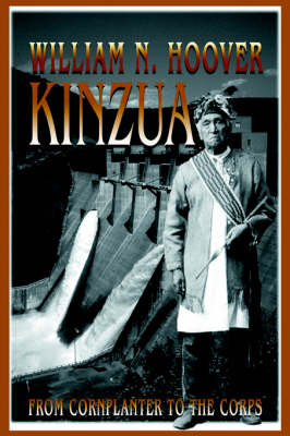 Kinzua: From Cornplanter to the Corps