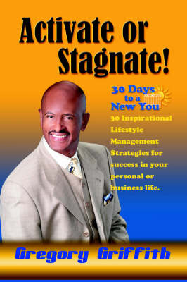 Activate or Stagnate: 30 Days to a New You