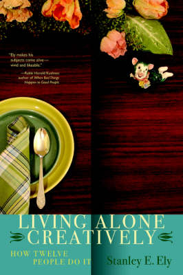 Living Alone Creatively: How Twelve People Do It