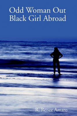 Odd Woman Out: Black Girl Abroad