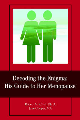 Decoding the Enigma: His Guide to Her Menopause