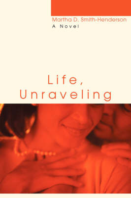 Life, Unraveling