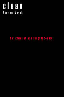 Clean: Reflections of the Other (1992-2006)