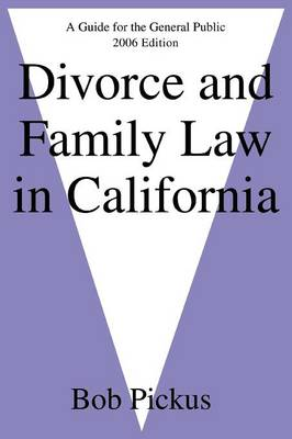 Divorce and Family Law in California: A Guide for the General Public