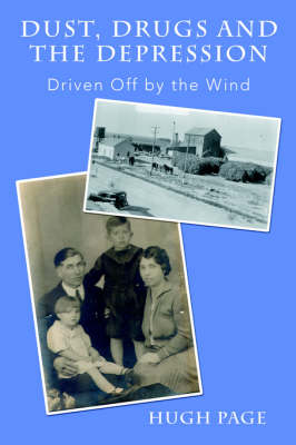 Dust, Drugs and the Depression: Driven Off by the Wind