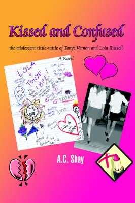 Kissed and Confused: The Adolescent Tittle-Tattle of Tonye Vernon and Lola Russell