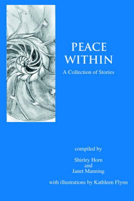 Peace Within: A Collection of Stories