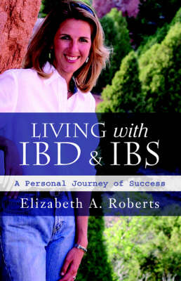 Living with Ibd & Ibs: A Personal Journey of Success