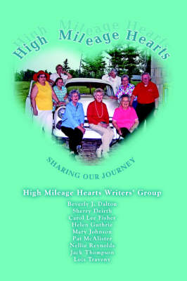 High Mileage Hearts: Sharing Our Journey