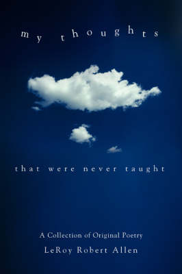 My Thoughts: That Were Never Taught