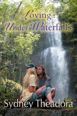 Loving Under Waterfalls