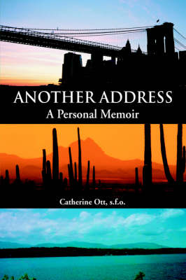 Another Address: A Personal Memoir