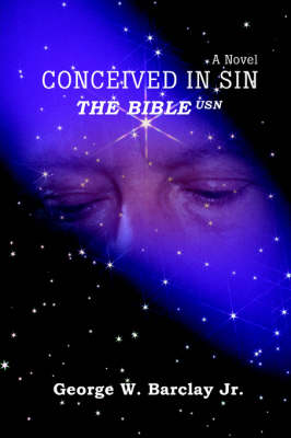 Conceived in Sin: The Bible USN