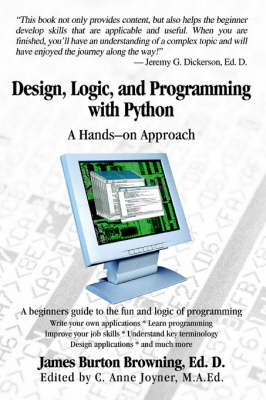 Design, Logic, and Programming with Python: A Hands-On Approach