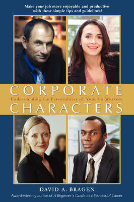 Corporate Characters: Understanding the Personalities of Your Co-Workers