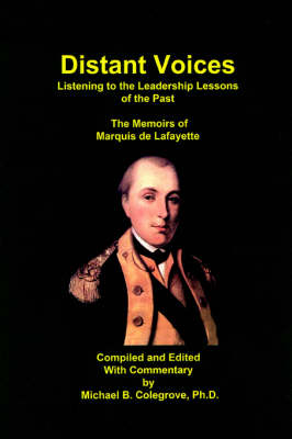 Distant Voices: Listening to the Leadership Lessons of the Past