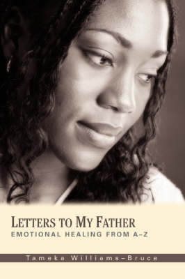 Letters to My Father: Emotional Healing from A-Z
