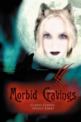 Morbid Cravings