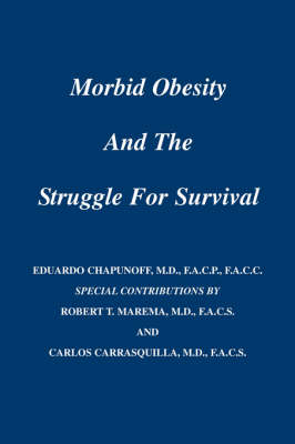Morbid Obesity and the Struggle for Survival