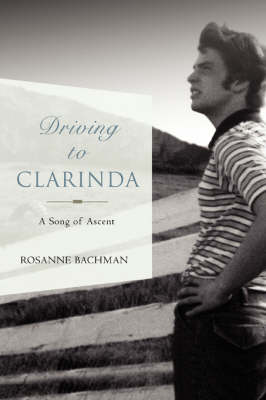 Driving to Clarinda: A Song of Ascent