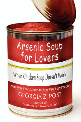 Arsenic Soup for Lovers: When Chicken Soup Doesn't Work