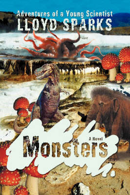 Monsters: Adventures of a Young Scientist