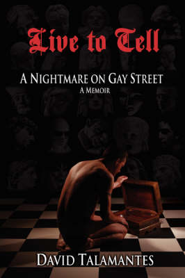 Live to Tell: A Nightmare on Gay Street