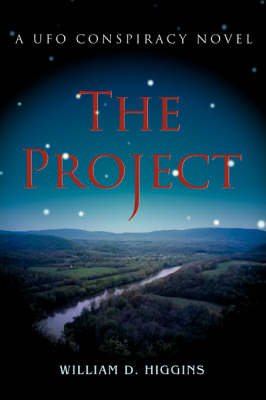 The Project: A UFO Conspiracy Novel