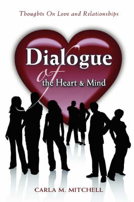Dialogue of the Heart and Mind: Thoughts on Love and Relationships