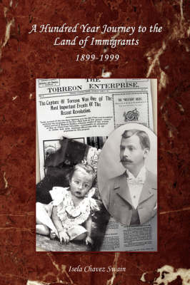 A Hundred Year Journey to the Land of Immigrants: 1899-1999