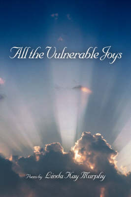 All the Vulnerable Joys